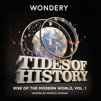 Tides of History: Rise of the Modern World, Vol. 1 by Patrick Wyman audiobook