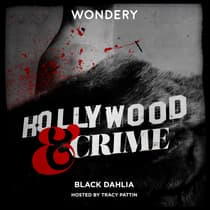 Hollywood & Crime: Black Dahlia by Jon Ponder audiobook