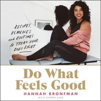 Do What Feels Good by Hannah Bronfman audiobook