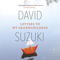 Letters to My Grandchildren by David Suzuki audiobook
