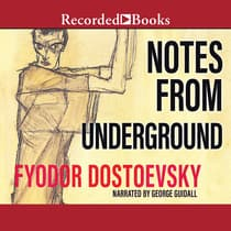 Notes from Underground by Fyodor Dostoevsky audiobook