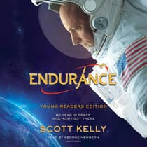 Endurance, Young Readers Edition by Scott Kelly audiobook