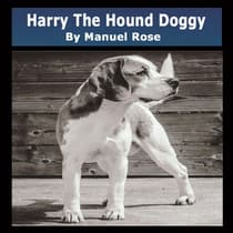 Harry The Hound Doggy by Manuel Rose audiobook