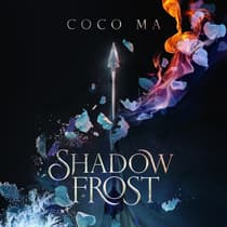 Shadow Frost by Coco Ma audiobook