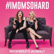 #IMomSoHard by Kristin Hensley audiobook