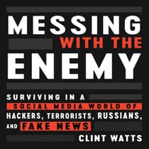 Messing with the Enemy by Clint Watts audiobook