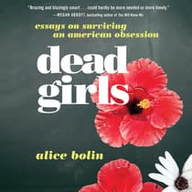 Dead Girls by Alice Bolin audiobook