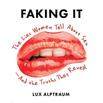 Faking It by Lux Alptraum audiobook