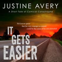 It Gets Easier by Justine Avery audiobook