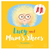 Lucy and Mum's Shoes by Emily Child audiobook