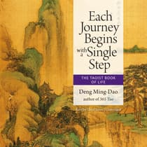 Each Journey Begins with a Single Step by Deng Ming-Dao audiobook
