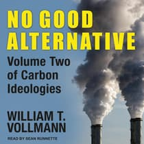 No Good Alternative by William T. Vollmann audiobook