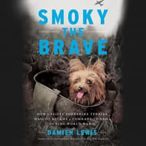 Smoky the Brave by Damien Lewis audiobook