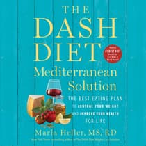 The DASH Diet Mediterranean Solution by Marla Heller audiobook