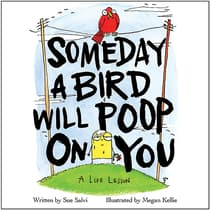 Someday a Bird Will Poop on You by Sue Salvi audiobook