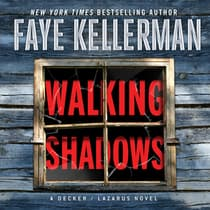 Walking Shadows by Faye Kellerman audiobook