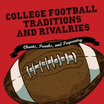 College Football Traditions and Rivalries by Morrow Gift audiobook