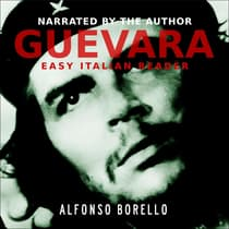 Guevara: Side by Side Edition - English/Italian by Alfonso Borello audiobook