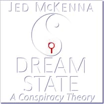 Dreamstate by Jed McKenna audiobook