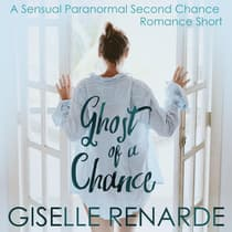 Ghost of a Chance by Giselle Renarde audiobook