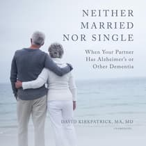 Neither Married nor Single by David Kirkpatrick audiobook