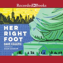 Her Right Foot by Dave Eggers audiobook