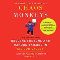 Chaos Monkeys Revised Edition by Antonio  García Martínez audiobook