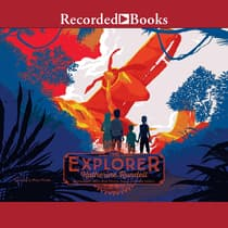 The Explorer by Katherine Rundell audiobook