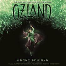 Ozland: Book 3 of Everland by Wendy Spinale audiobook