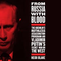 From Russia with Blood by Heidi Blake audiobook