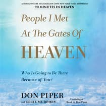 People I Met at the Gates of Heaven by Cecil Murphey audiobook