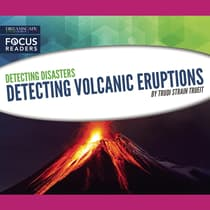 Detecting Volcanic Eruptions by Trudi Strain Trueit audiobook