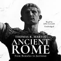 Ancient Rome by Thomas R.  Martin audiobook