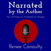 Narrated by the Author by Renee Conoulty audiobook