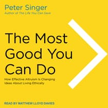 The Most Good You Can Do by Peter Singer audiobook