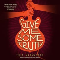 Give Me Some Truth by Eric Gansworth audiobook