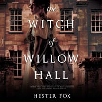 The Witch of Willow Hall by Hester Fox audiobook