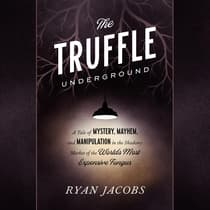The Truffle Underground by Ryan Jacobs audiobook