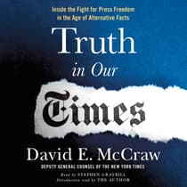Truth in Our Times by David E. McCraw audiobook