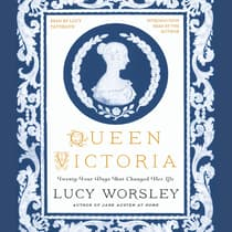 Queen Victoria by Lucy Worsley audiobook