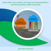 From CSR to the Ladders of Corporate Responsibilities and Sustainability (CRS) Taxonomy  by Adeyemi   Egbeleke audiobook