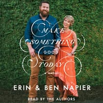 Make Something Good Today by Ben Napier audiobook