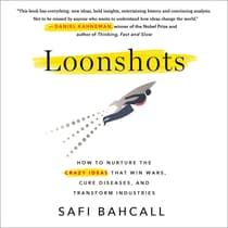 Loonshots by Safi Bahcall audiobook