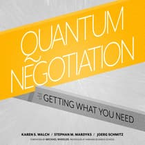 Quantum Negotiation by Stephan M. Mardyks audiobook