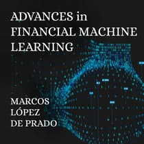 Advances in Financial Machine Learning by Marcos Lopez de Prado audiobook
