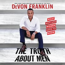 The Truth About Men by DeVon Franklin audiobook