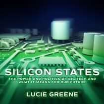 Silicon States by Lucie Greene audiobook