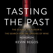 Tasting the Past by Kevin Begos audiobook