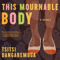 This Mournable Body by Tsitsi Dangarembga audiobook