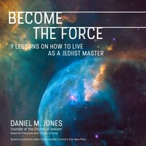Become the Force by Daniel M. Jones audiobook